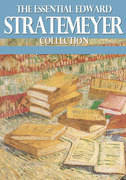 The Essential Edward Stratemeyer Collection