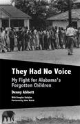 They Had No Voice: My Fight for Alabama's Forgotten Children