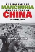 The Battle for Manchuria and the Fate of China: Siping, 1946