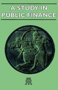 A Study in Public Finance