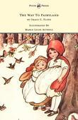 The Way to Fairyland Illustrated by Mable Lucie Attwell
