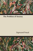 Sigmund Freud - The Problem of Anxiety