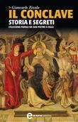 Il conclave. Storia e segreti