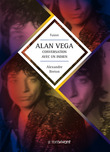 Alan Vega, conversation avec un indien