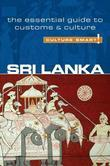 Sri Lanka - Culture Smart!: The Essential Guide to Customs &amp; Culture