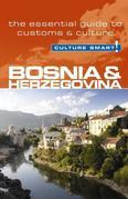Bosnia & Herzegovina - Culture Smart!: The Essential Guide to Customs & Culture