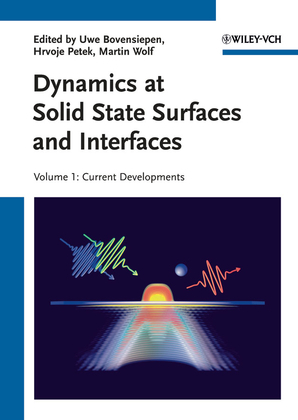 Dynamics at Solid State Surfaces and Interfaces: Volume 1 - Current Developments
