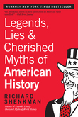 Legends, Lies &amp; Cherished Myths of American History