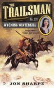 The Trailsman #378: Wyoming Winterkill