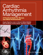 Cardiac Arrhythmia Management: A Practical Guide for Nurses and Allied Professionals