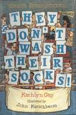 They Don't Wash Their Socks