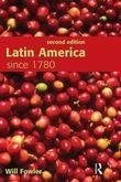 Latin America since 1780 Second Edition