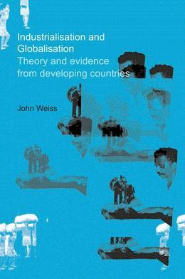 Industrialization and Globalization: Theory and Evidence from Developing Countries