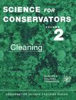 The Science for Conservators Series - Vol 2: Volume 2: Cleaning