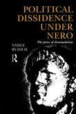 Political Dissidence Under Nero: The Price of Dissimulation