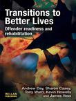 Transitions to Better Lives: Offender Readiness and Rehabilitation