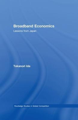 Broadband Economics: Lessons from Japan