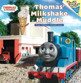 Thomas' Milkshake Muddle (Thomas & Friends)