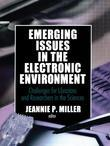 Emerging Issues in the Electronic Environment: Challenges for Librarians and Researchers in the Sciences