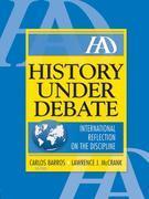 History Under Debate: International Reflection on the Discipline