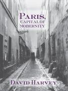 Paris, Capital of Modernity