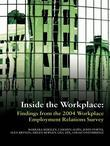 Inside the Workplace: Findings from the 2004 Workplace Employment Relations Survey