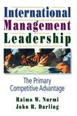 International Management Leadership: The Primary Competitive Advantage