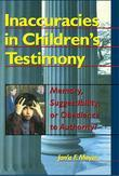 Inaccuracies in Children's Testimony: Memory, Suggestibility, or Obedience to Authority?