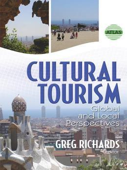 Cultural Tourism: Global and Local Perspectives