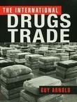 International Drugs Trade