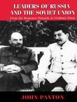 Leaders of Russia and the Soviet Union Since 1613