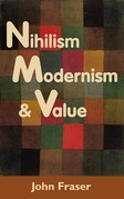 Nihilism, Modernism, and Value