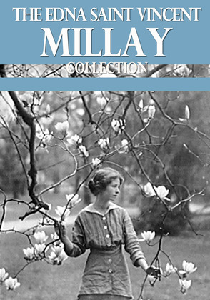 The Edna St. Vincent Millay Collection