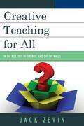 Creative Teaching for All: In the Box, Out of the Box, and Off the Walls