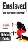 Enslaved: The New British Slavery