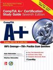 CompTIA A+ Certification Study Guide, Seventh Edition (Exam 220-701 & 220-702)