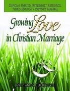 Growing Love in Christian Marriage Third Edition - Pastor's Manual: 2012 Revision