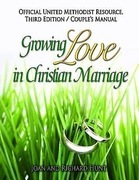 Growing Love In Christian Marriage Third Edition - Couple's Manual (2-pack): 2012 Revised Edition