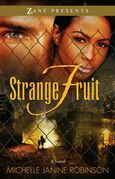 Strange Fruit: A Novel