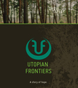 Utopian Frontiers: A Story of Hope