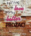 Falling in Love Works Better than Prozac