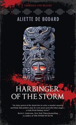 Harbinger of the Storm: Obsidian & Blood, Book 2