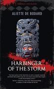 Harbinger of the Storm: Obsidian &amp; Blood, Book 2