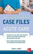 Physical Therapy Case Files, Acute Care