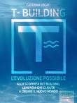 T-Building. L'evoluzione possibile