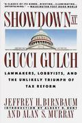 Showdown at Gucci Gulch: Lawmakers, Lobbyists, and the Unlikely Triumph of Tax Reform
