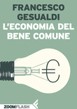 Leconomia del bene comune