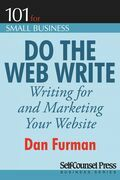 Do the Web Write: Writing and Marketing Your Website