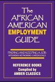 The African American Employment Guide
