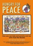 Hungry for Peace: How You Can Help End Poverty and War with Food Not Bombs